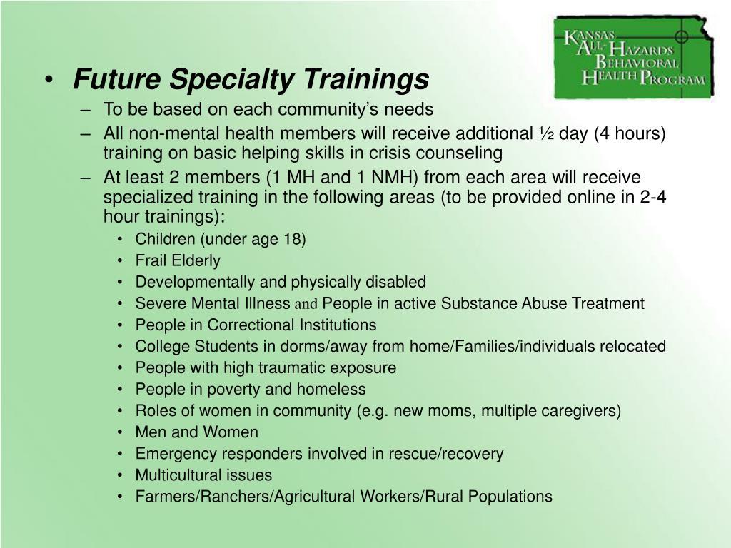 Future Specialty Trainings