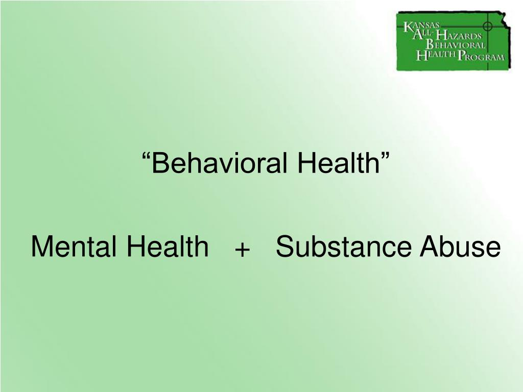 """Behavioral Health"""