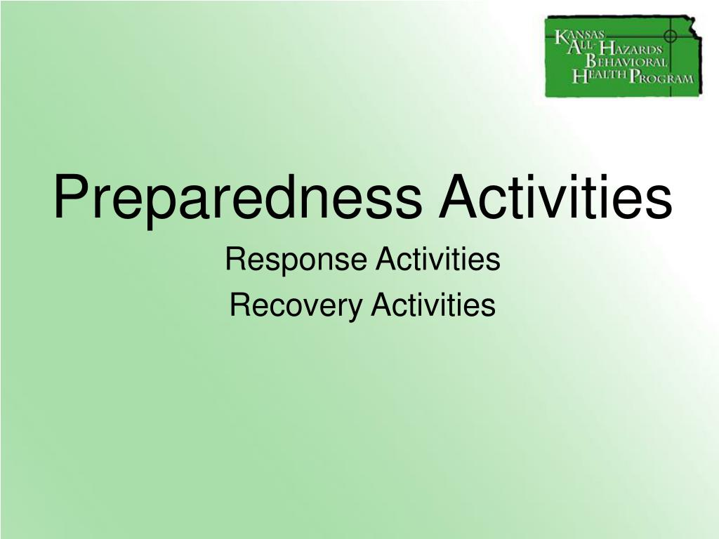 Preparedness Activities