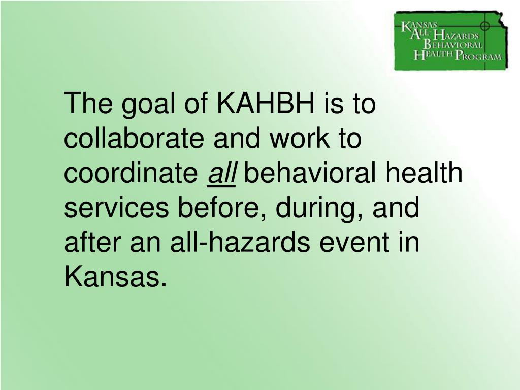 The goal of KAHBH is to collaborate and work to coordinate
