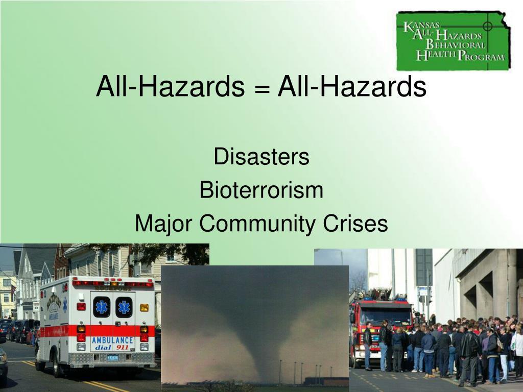 All-Hazards = All-Hazards