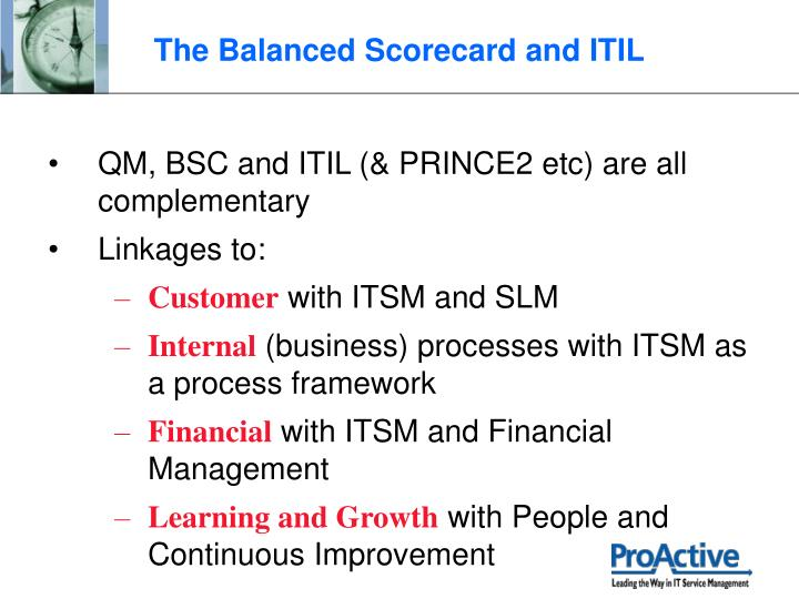 QM, BSC and ITIL (& PRINCE2 etc) are all complementary