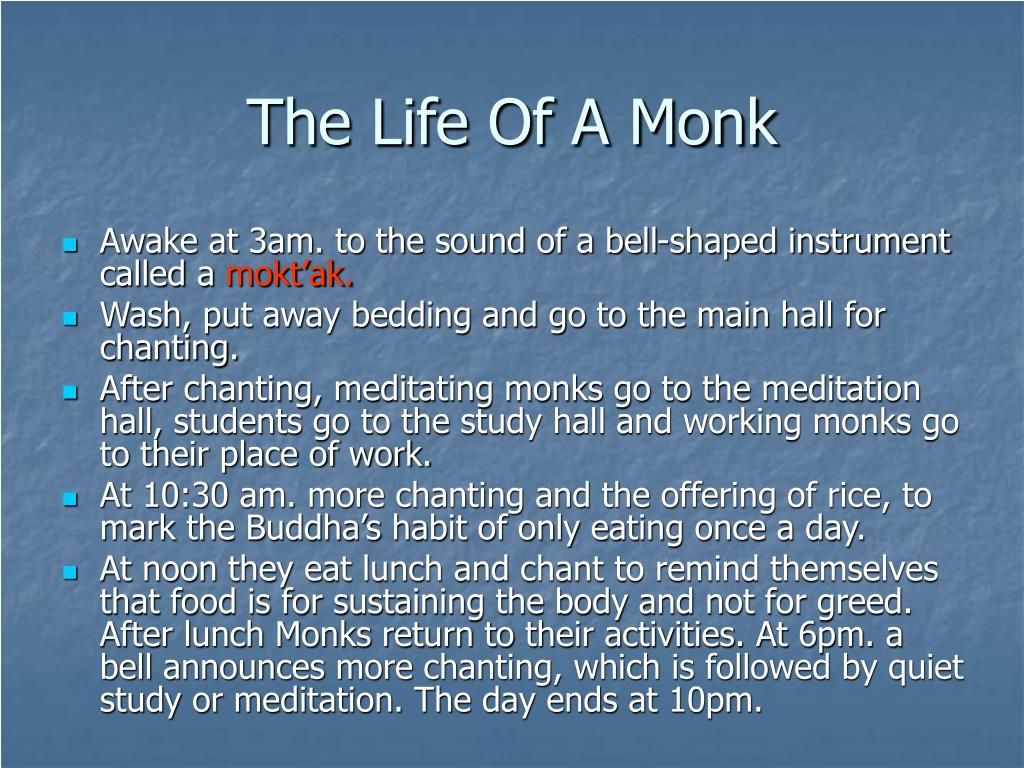 The Life Of A Monk