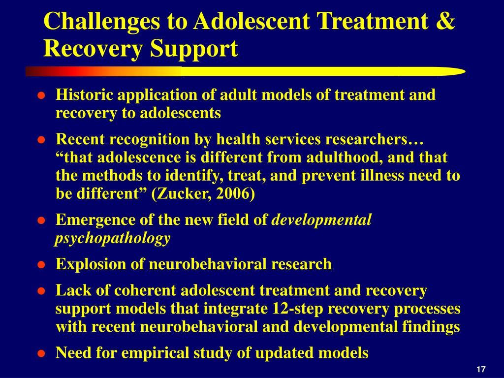 Challenges to Adolescent Treatment & Recovery Support
