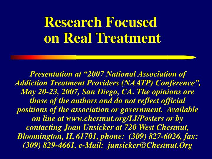 Research focused on real treatment
