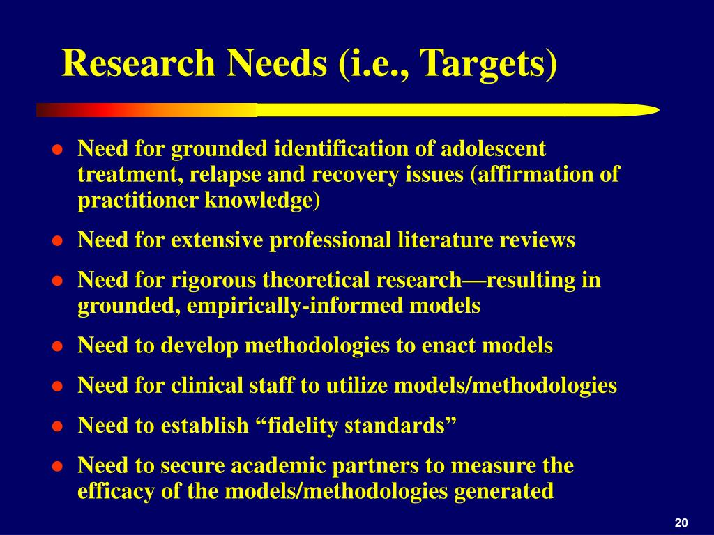 Research Needs (i.e., Targets)