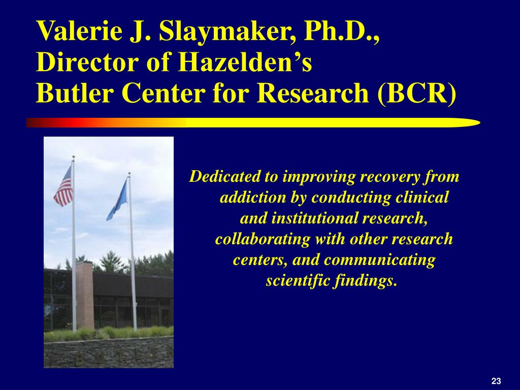 Valerie J. Slaymaker, Ph.D., Director of Hazelden's