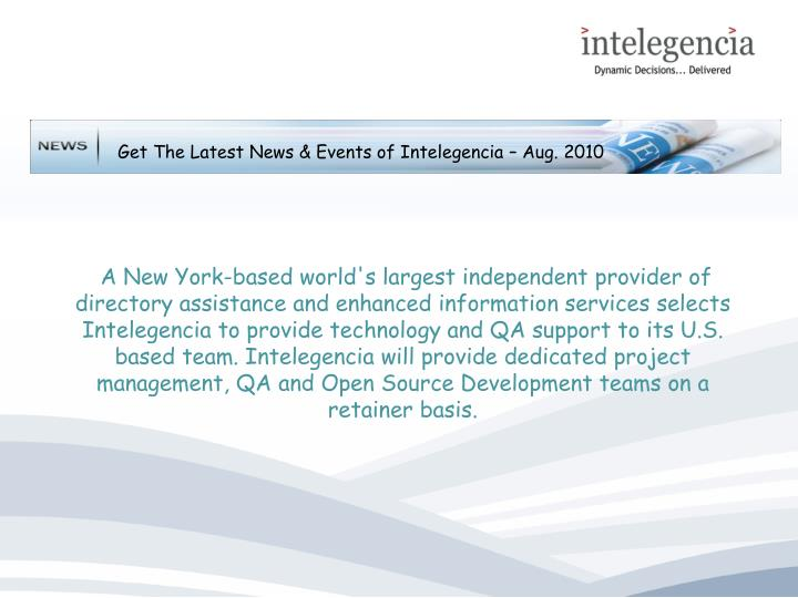 Get The Latest News & Events of Intelegencia – Aug. 2010