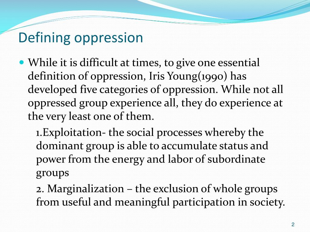 an analysis of oppression Since ideological oppression is denied by those who suffer from it is it is not  possible to identify  in general, i am very sympathetic to haslanger's analysis i  cer.
