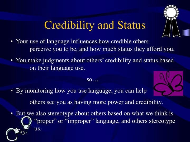 Credibility and Status