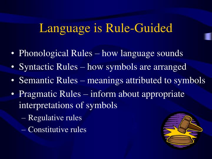 Language is Rule-Guided