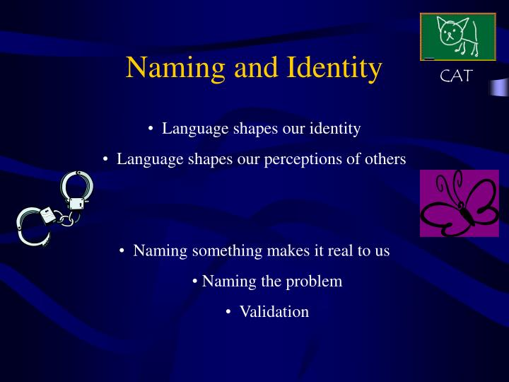 Naming and Identity
