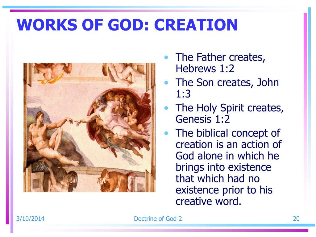 WORKS OF GOD: CREATION