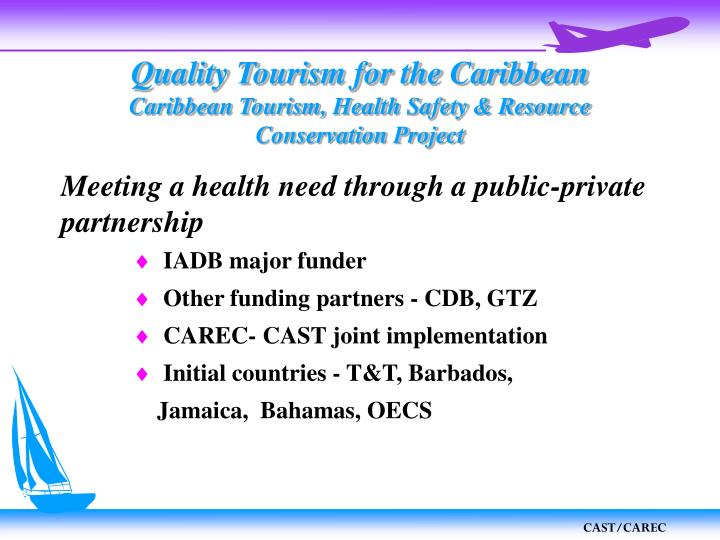 Quality tourism for the caribbean caribbean tourism health safety resource conservation project