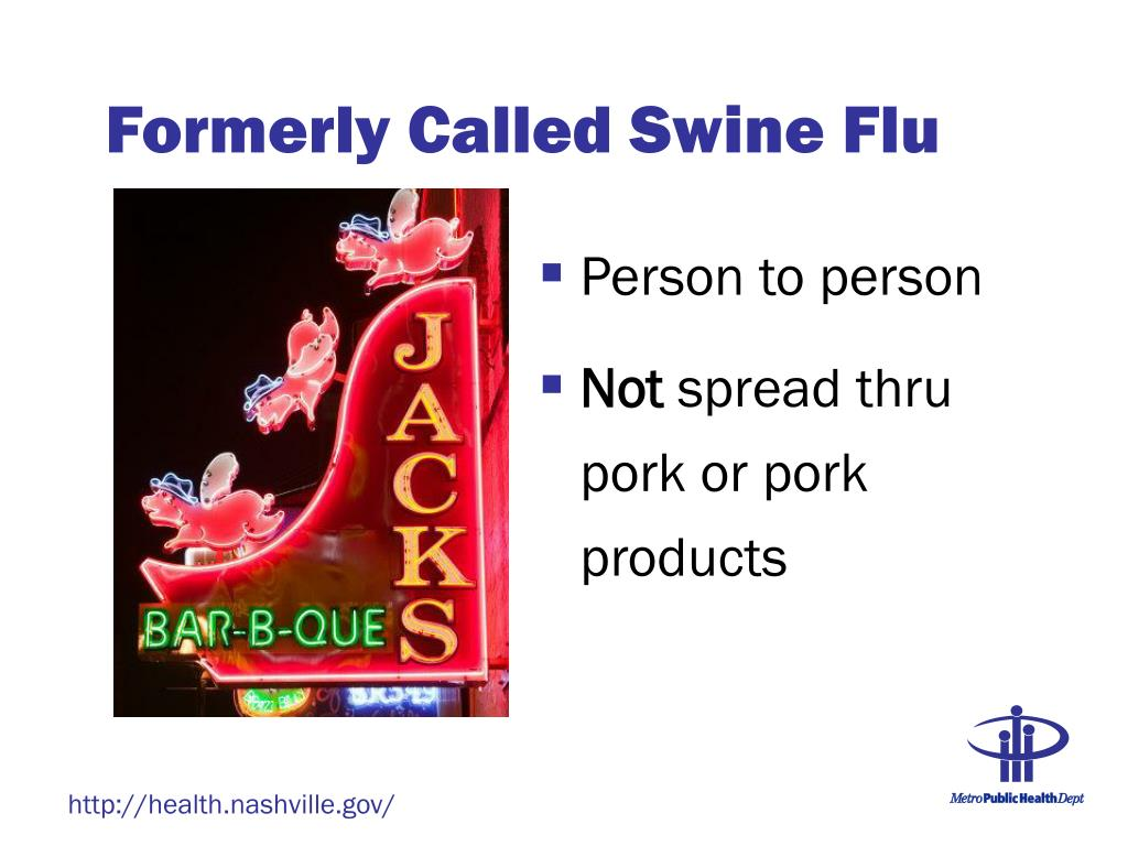 Formerly Called Swine Flu