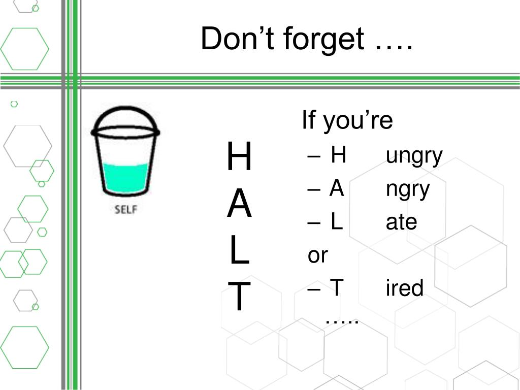 Don't forget ….