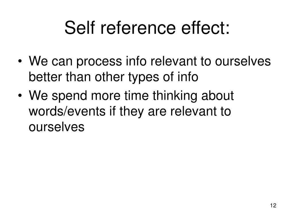 Self reference effect: