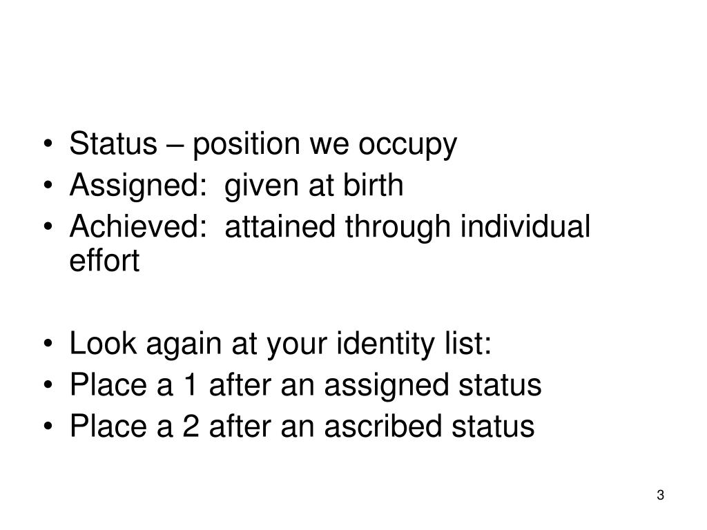 Status – position we occupy