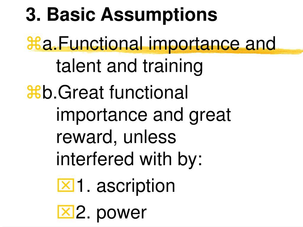 3. Basic Assumptions