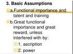 3 basic assumptions