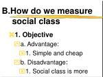 b how do we measure social class