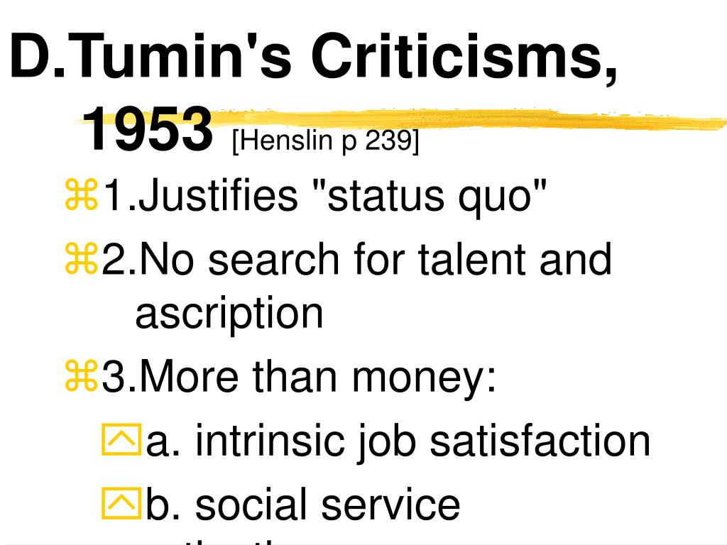 D.Tumin's Criticisms, 1953