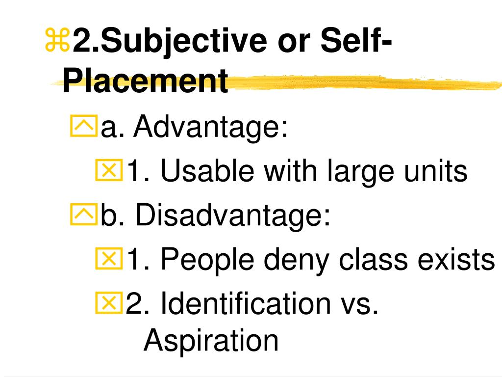 2.Subjective or Self-Placement