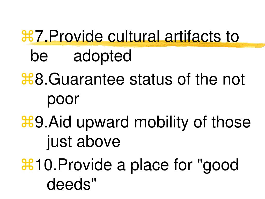 7.Provide cultural artifacts to be adopted