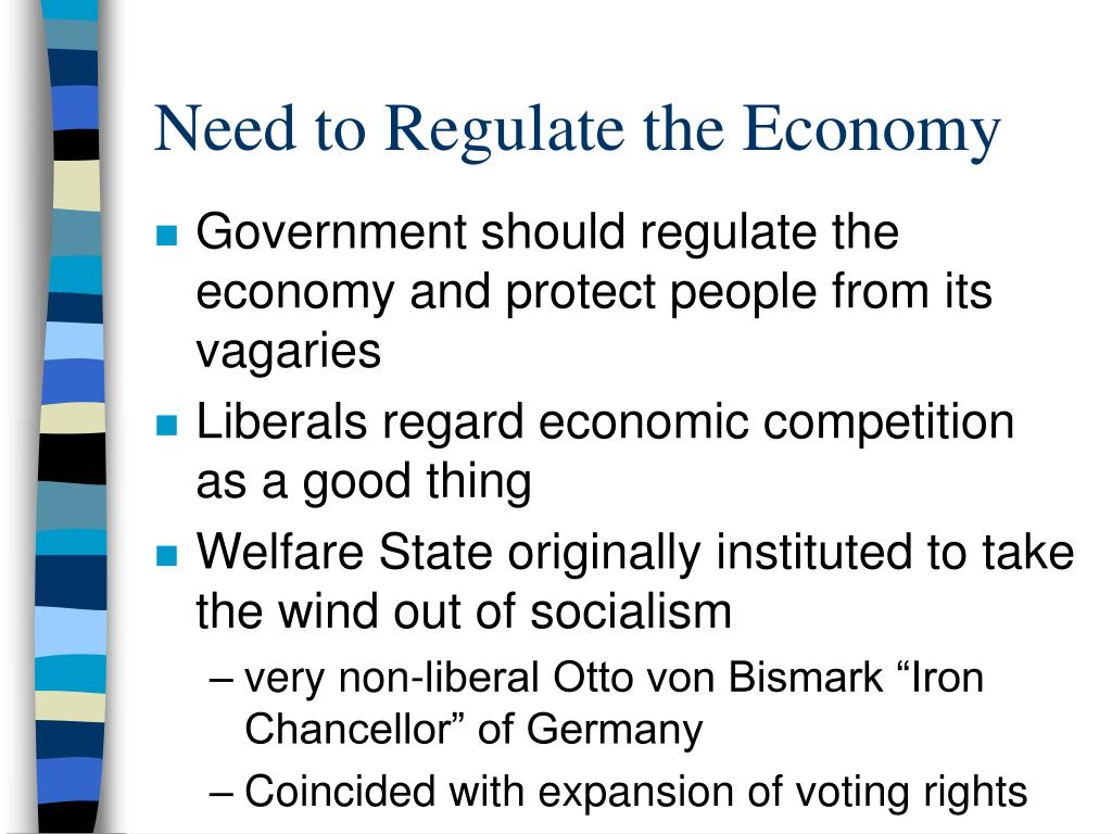 Need to Regulate the Economy