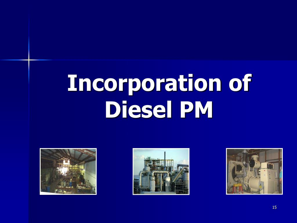 Incorporation of Diesel PM