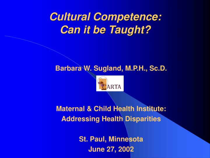 Cultural competence can it be taught
