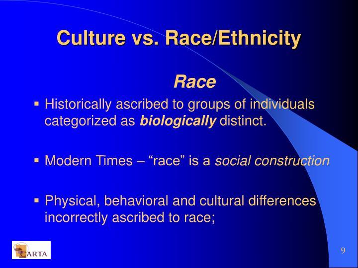 Culture vs. Race/Ethnicity