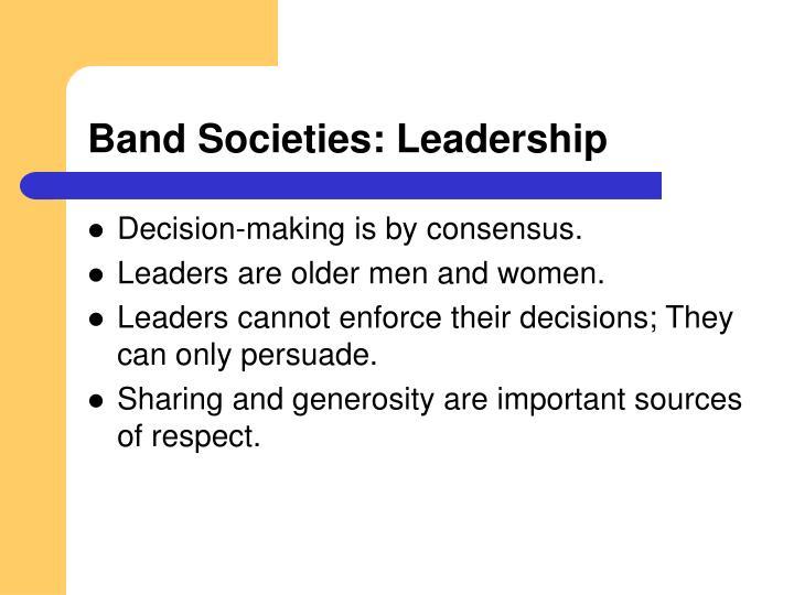 Band Societies: Leadership