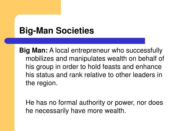 Big-Man Societies