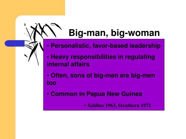 Big-man, big-woman