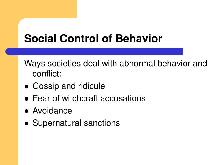 Social Control of Behavior