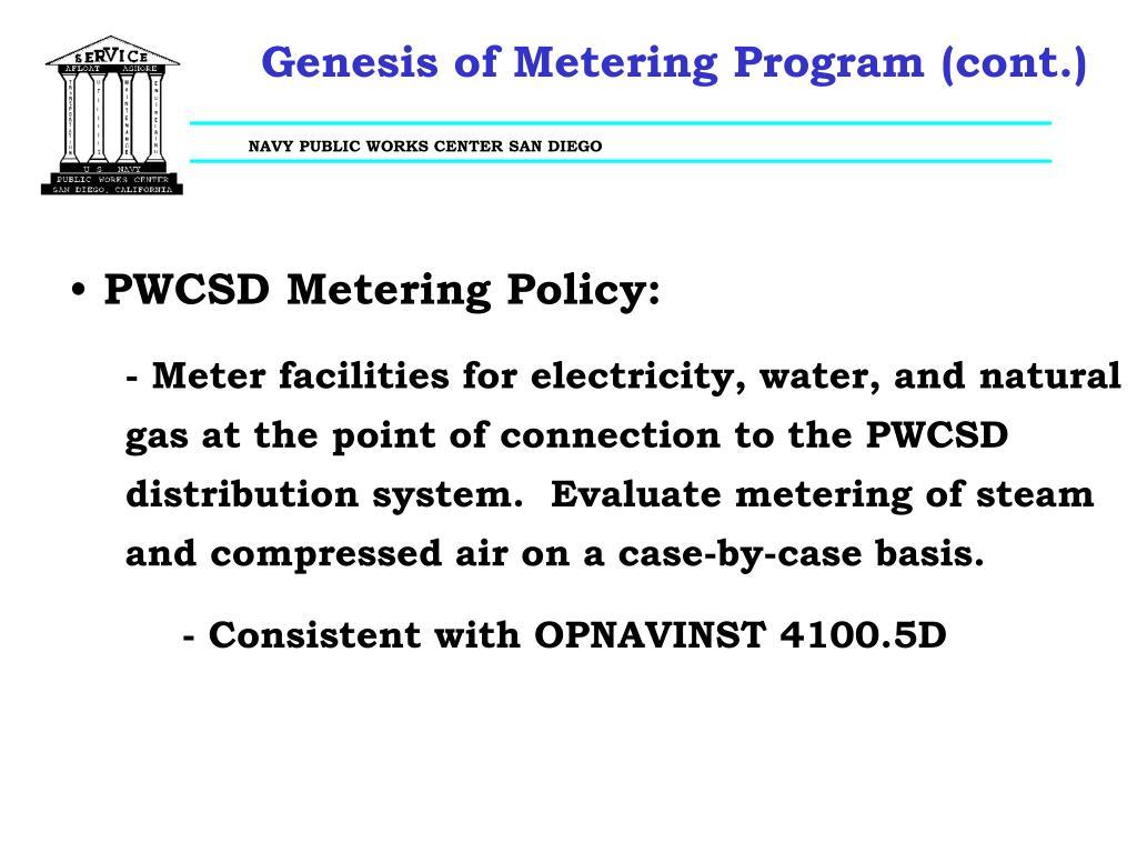 Genesis of Metering Program (cont.)