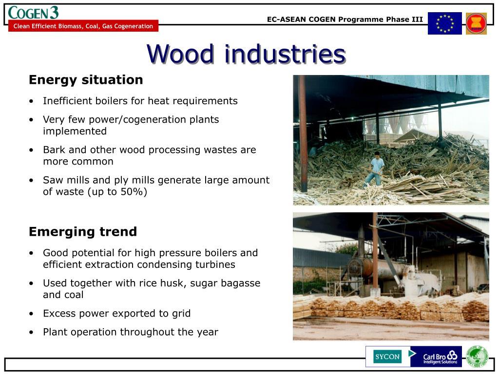 Wood industries