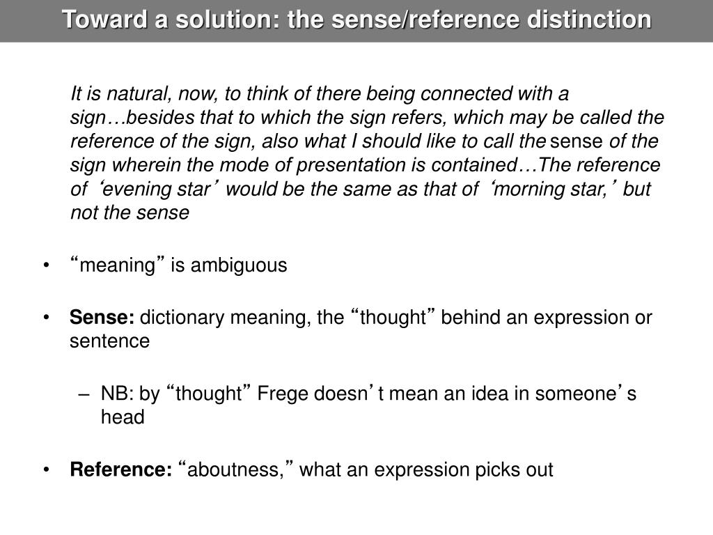 Toward a solution: the sense/reference distinction