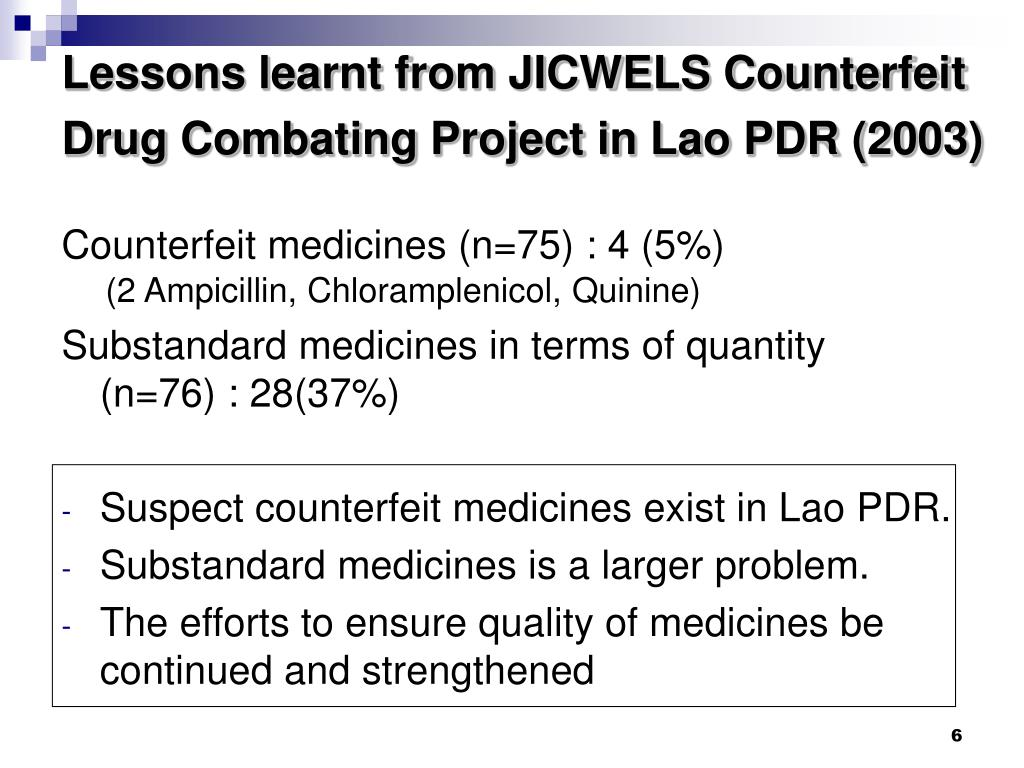 Lessons learnt from JICWELS Counterfeit Drug Combating Project in Lao PDR (2003)