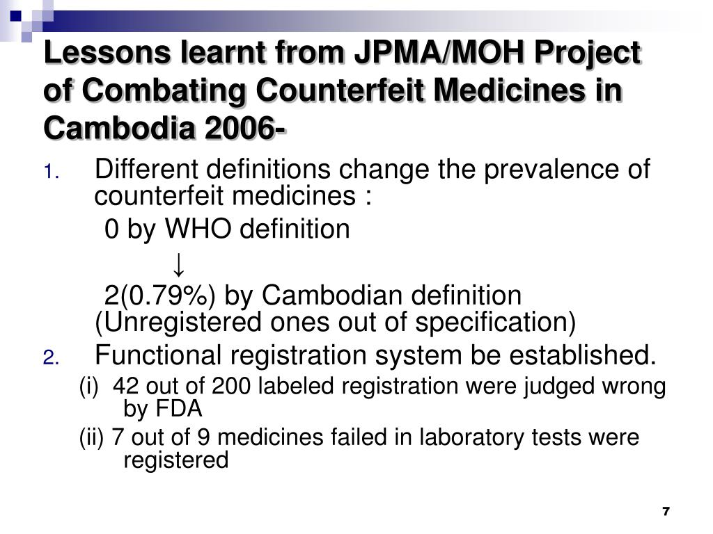 Lessons learnt from JPMA/MOH Project of Combating Counterfeit Medicines in Cambodia 2006-