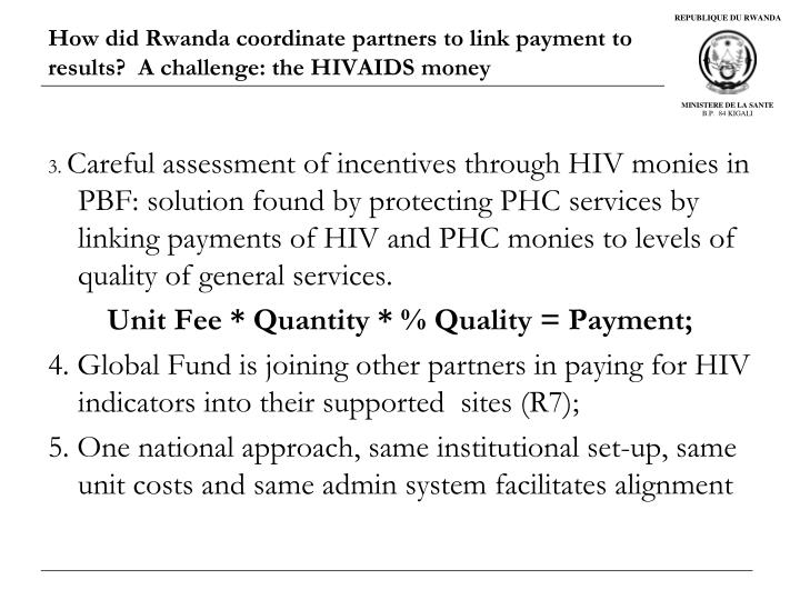How did Rwanda coordinate partners to link payment to results?  A challenge: the HIVAIDS money