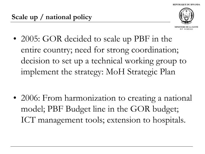 Scale up / national policy
