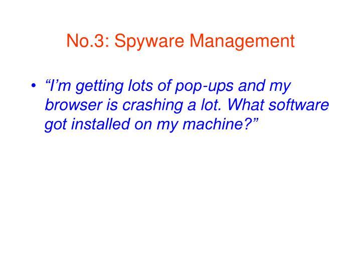 No.3: Spyware Management