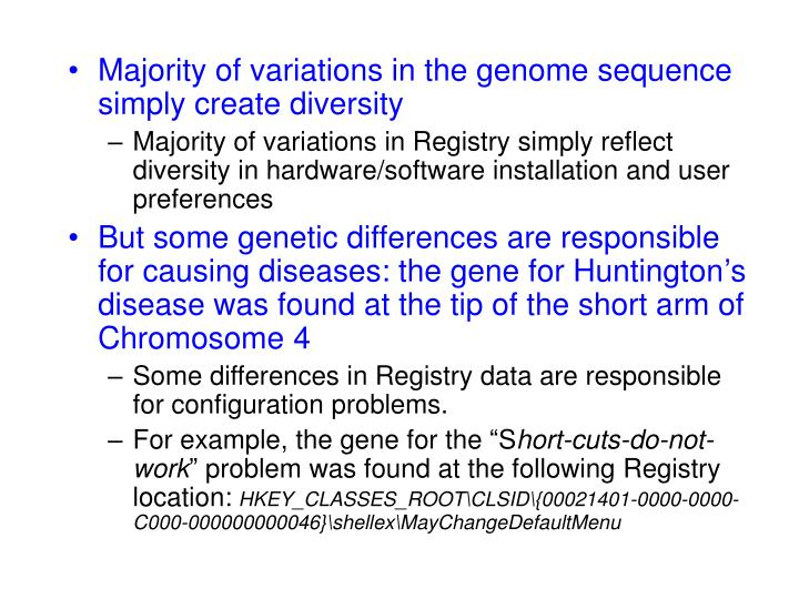 Majority of variations in the genome sequence simply create diversity