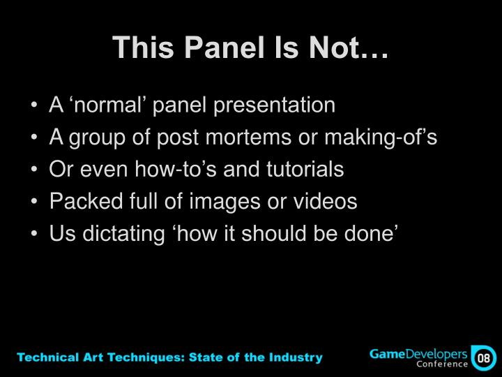 This Panel Is Not…