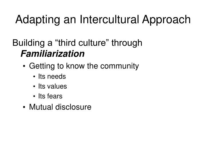 Adapting an Intercultural Approach