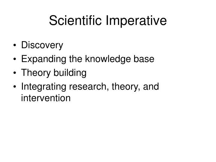 Scientific Imperative