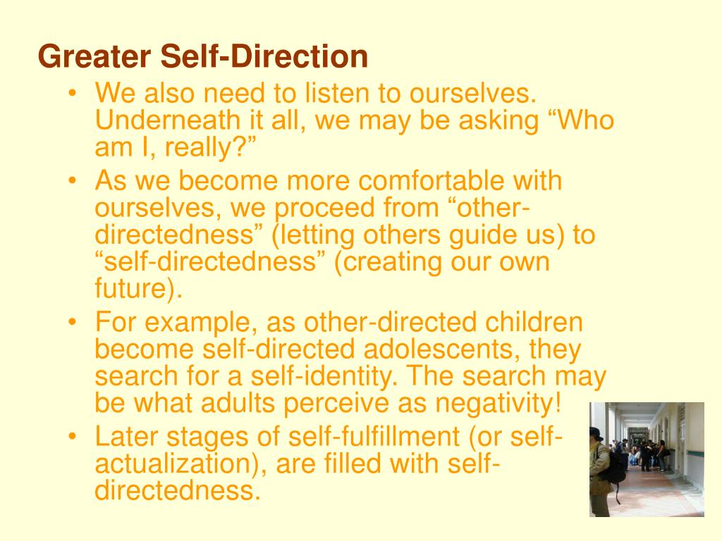 Greater Self-Direction