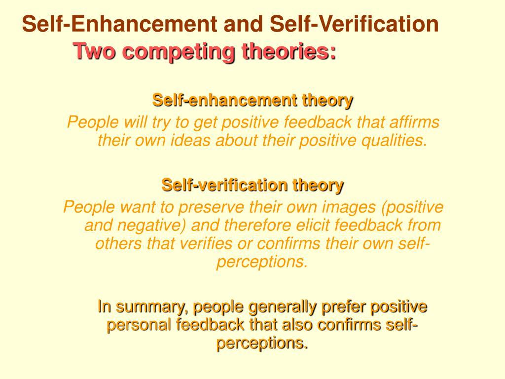 Self-Enhancement and Self-Verification
